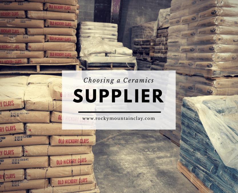Choosing a Ceramics Supplier